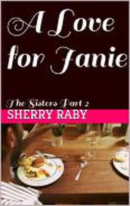 A Love For Janie
