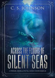 Across the Floors of Silent Seas