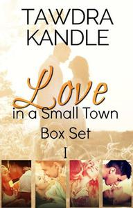 Love in a Small Town Box Set I