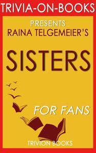Sisters by Raina Telgemeier (Trivia-On-Books)