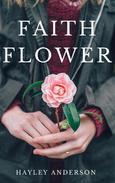Faith Flower