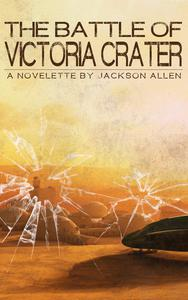 The Battle of Victoria Crater