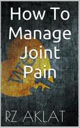 How To Manage Joint Pain