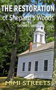 The Restoration of Shepard's Woods