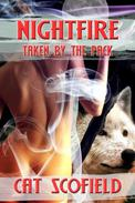 Nightfire: Taken by the Pack #4 (A Paranormal Menage Romance)
