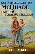 Der Kopfgeldjäger #86: McQuade und der Schafzüchterclan