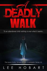 A Deadly Walk