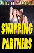 Swapping Partners (swinging menage erotica)