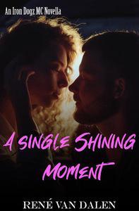 A Single Shining Moment