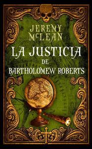La Justicia De Bartholomew Roberts