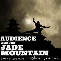 Audience With The Jade Mountain