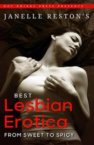 Best Lesbian Erotica: From Sweet to Spicy