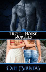 Troll-House Morsels