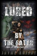 Lured by the Satyr