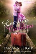 Leaving Carolina: Book One