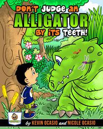 Don't Judge An Alligator By Its Teeth!