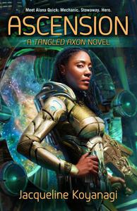 Ascension: A Tangled Axon Novel