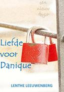 Liefde voor Danique - Een nieuw begin, deel 2