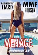 DOUBLE SHOVING TOO BIG MMF THREESOME MENAGE  (Two Hard Men One Woman Huge Adult Short Sex Stories)