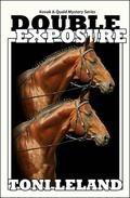 Double Exposure - Kovak & Quaid Horse Mystery Series