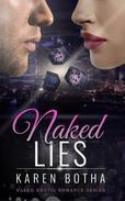 Naked Lies - An erotic romance series