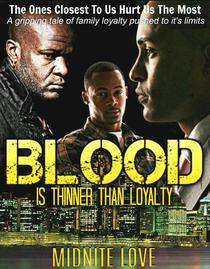 Blood Is Thinner Than Loyalty