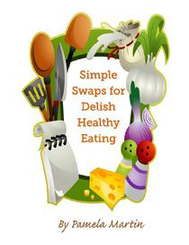 Simple Swaps for Delish Healthy Eating