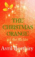 The Christmas Orange and Other Tales