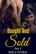 Bought and Sold