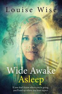 Wide Awake Asleep