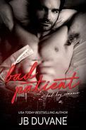 Bad Patient: A Bad Boy Romance