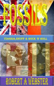 Fossils - Viagra Snuff and Rock 'n' Roll