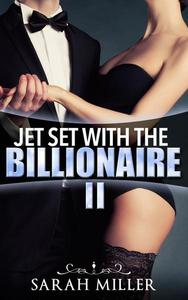 Jet Set With the Billionaire: Two