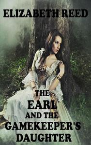 The Earl and the Gamekeeper's Daughter