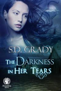 The Darkness in Her Tears