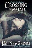 Crossing the Naiad