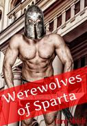 Werewolves of Sparta (Paranormal Alpha Male Erotic Romance)