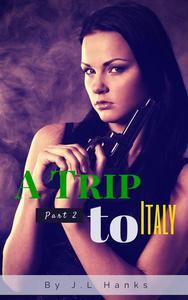 A Trip To Italy (Part 2)