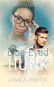 Blue-Eyed Hunk: BWWM Romance Novel