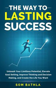The Way To Lasting Success
