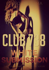Club 738 - White Submission