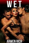 Wet (M F M menage threesome erotica)