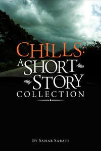 Chills: A Short Story Collection