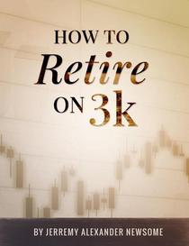 How to Retire on 3k