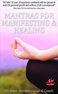 Mantras for Manifesting & Healing