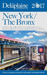 New York / The Bronx - The Delaplaine 2017 Long Weekend  Guide