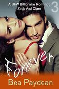 Forever (A BBW Billionaire Romance)