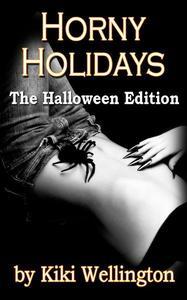 Horny Holidays (The Halloween Edition)