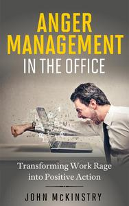 Anger Management in the Office