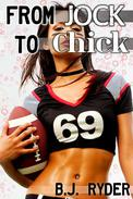 From Jock to Chick: A Feminization Story